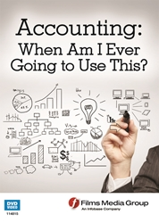Accounting: When Am I Ever Going to Use This? Recordkeeping, Budgeting, Financing
