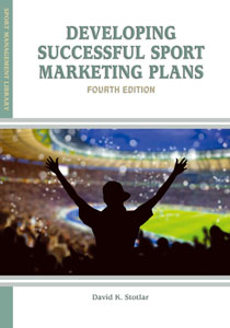 Developing Successful Sport Marketing Plans, 4th Edition