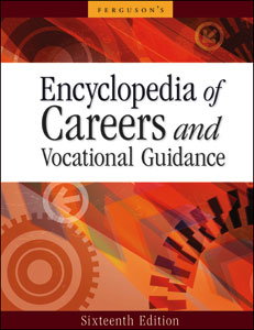 Encyclopedia of Careers and Vocational Guidance, 5-Volume Set, 16th Edition