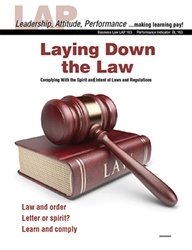 LAP-BL-163, Laying Down the Law (Complying With the Spirit and Intent of Laws and Regulations) (Download) BL:163, Business Law