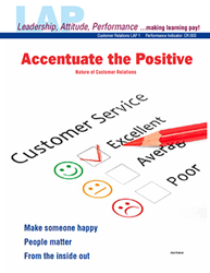 LAP-CR-001, Accentuate the Positive (Nature of Customer Relations) (Download) CR:003, Customer Service