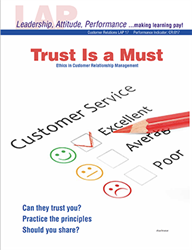 LAP-CR-017, Trust Is a Must (Ethics in Customer Relationship Management) (Download) CR:017