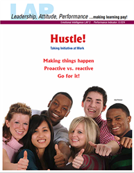 LAP-EI-002, Hustle! (Taking Initiative at Work) Emotional Intelligence, Business Behavior, Co-op, Workplace