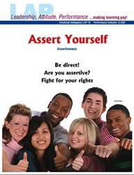 LAP-EI-018, Assert Yourself (Assertiveness) (Download) Emotional Intelligence, Personal Development, Work-based Learning, Co-op Work Experience, Community-based Learning