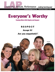 LAP-EI-036, Everyone's Worthy (Treating Others With Dignity and Respect) (Download) Emotional Intelligence, Equity, Business Behavior, Interpersonal Skills, Co-op, Workplace, LAP-EI-020