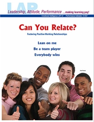 LAP-EI-037, Can You Relate? (Fostering Positive Working Relationships) (Download) Emotional Intelligence, Interpersonal Skills, Work-based Learning, Co-op Work Experience, Community-based Learning, Business Behavior, LAP-EI-005