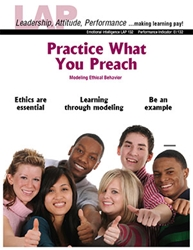 LAP-EI-132, Practice What You Preach (Modeling Ethical Behavior) (Download) Emotional Intelligence, Ethics