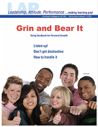 LAP-EI-903, Grin and Bear It (Using Feedback for Personal Growth) (Download) EI:003, LAP-EI-015, Emotional Intelligence, Personal Development, Professional Development, Workplace, Co-op