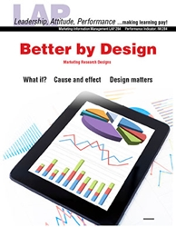 LAP-IM-284, Better by Design (Marketing Research Designs) (Download) IM:284, LAP-IM-014
