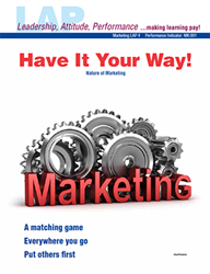 LAP-MK-004, Have It Your Way! (Nature of Marketing) (Download) Business Basics, Business Functions, Business Administration
