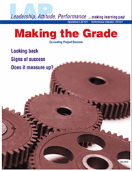 LAP-OP-521, Making the Grade (Evaluating Project Success) (Download) OP:521, Operations, LAP-QS-019