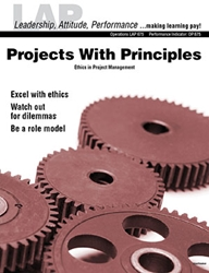 LAP-OP-675, Projects With Principles (Ethics in Project Management) (Download) OP:675, Operations