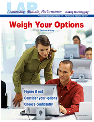 LAP-PD-017, Weigh Your Options (Decision-Making) (Download) PD:017, Professional Development, Leadership, Problem Solving, LAP-PD-010