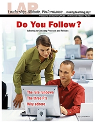 LAP-PD-250, Do You Follow? (Adhering to Company Protocols and Policies) (Download) PD:250, Professional Development, Ethics
