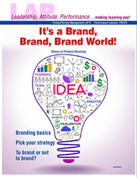 LAP-PM-006, Its a Brand, Brand, Brand World! (Nature of Product Branding) (Download) PM:021, Product Management, Product Planning, Marketing