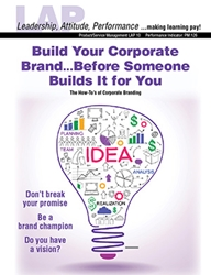 LAP-PM-010, Build Your Corporate Brand...Before Someone Builds It for You (The How-Tos of Corporate Branding) (Download) Product Management, Product Planning, Marketing