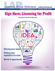 LAP-PM-139, Sign Here: Licensing for Profit (Licensing in Sport/Event Marketing) (Download) PM:139, LAP-PM-012, Product Management, Product Planning, Branding