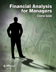 LAP and Course Guide Package: Financial Analysis for Managers (Download) Recordkeeping, Budgeting, Management, Financial Management