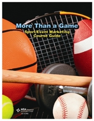 LAP and Course Guide Package: More Than a Game: Sport/Event Marketing (Download)