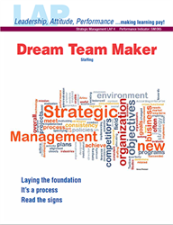 LAP-SM-004, Dream Team Maker (Staffing) (Download) Strategic Management, Planning, Human Resources