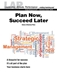 LAP-SM-007, Plan Now, Succeed Later (Nature of Business Plans) (Download) - LAP-SM-007