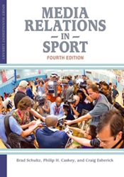 Media Relations in Sport, 4th Edition Sports Marketing, Promotion