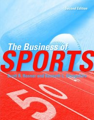 The Business of Sports, 2nd Edition Sports Marketing