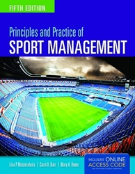 Principles and Practice of Sport Management, 5th Edition Sports Marketing
